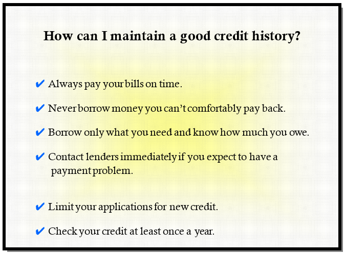 Tips to maintain a good credit history.